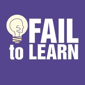 Fail To Learn Podcast