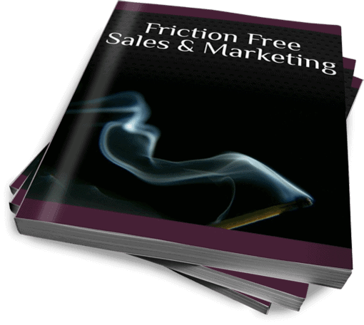 Friction Free Sales and Marketing Book