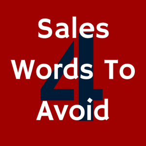 sales words to avoid
