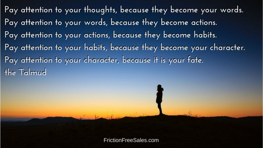 Thoughts, Words, Actions, Habits, Character